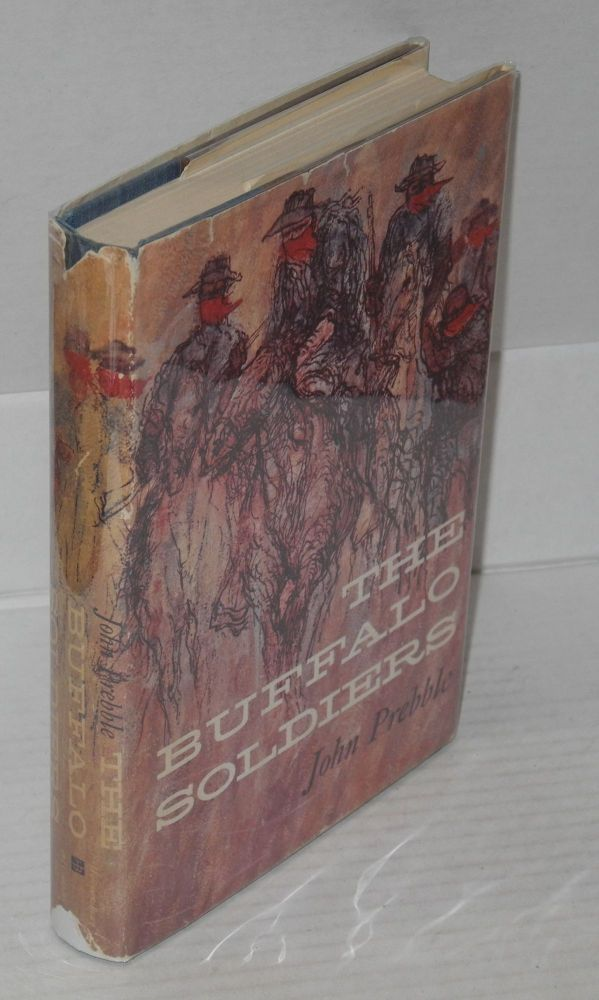 The buffalo soldiers. John Prebble, dust jacket, Bernard Krigstein.