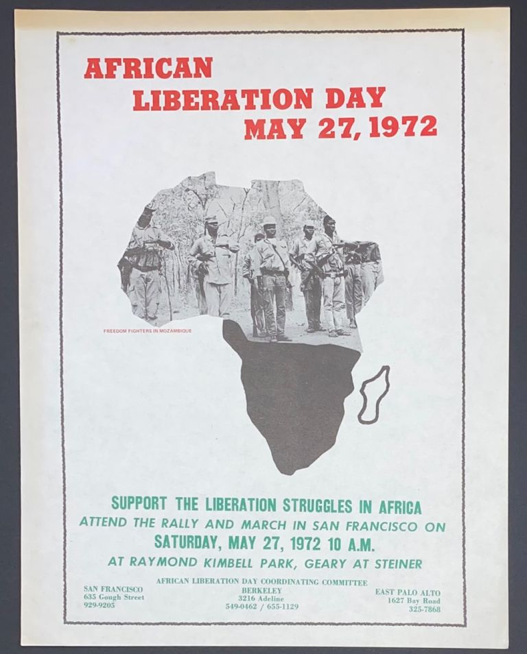 African Liberation Day, May 27, 1972. Support the liberation struggles in Africa. Attend the rally and march in San Francisco on Saturday, May 27, 1972 10 A.M [handbill]