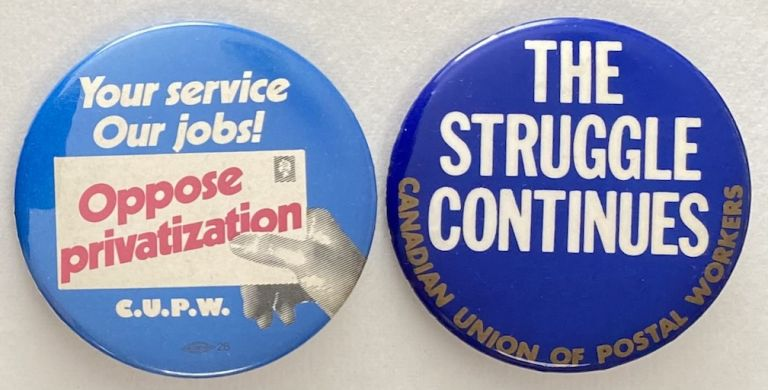 [Two pinback buttons from the Canadian Union of Postal Workers]