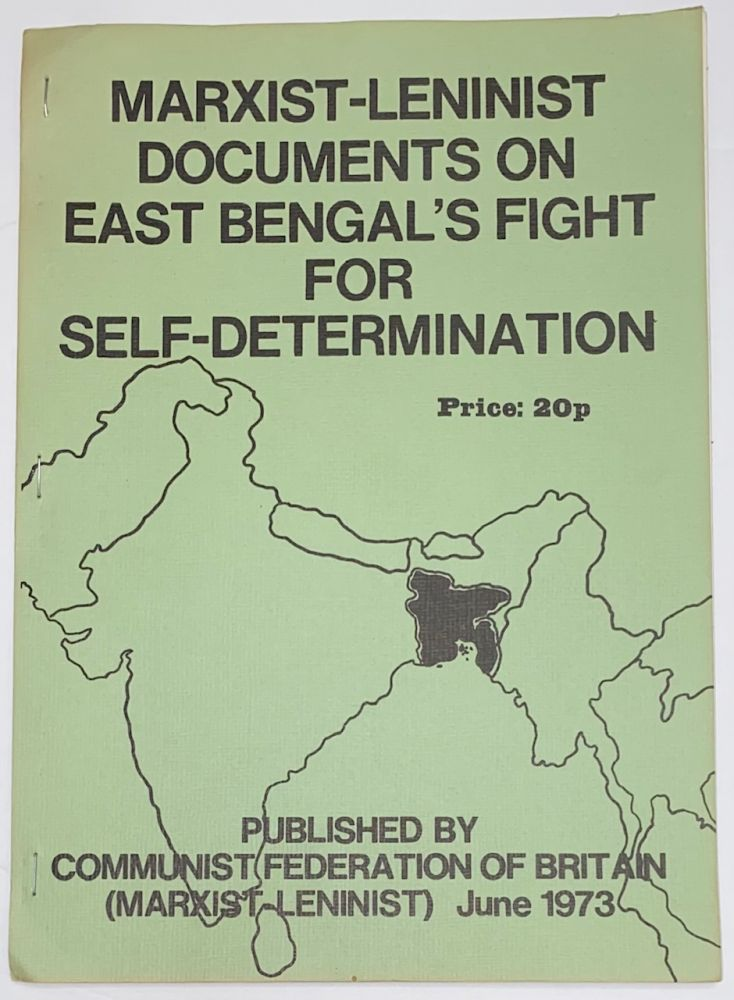 Marxist-Leninist documents on East Bengal's fight for self-determination