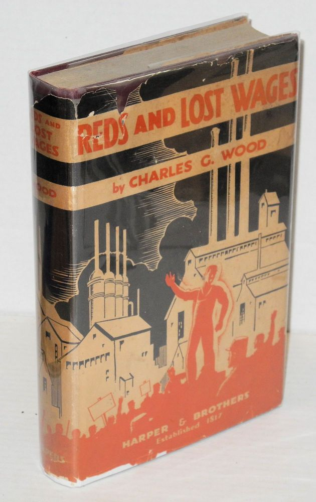 Reds and lost wages. Charles G. Wood.