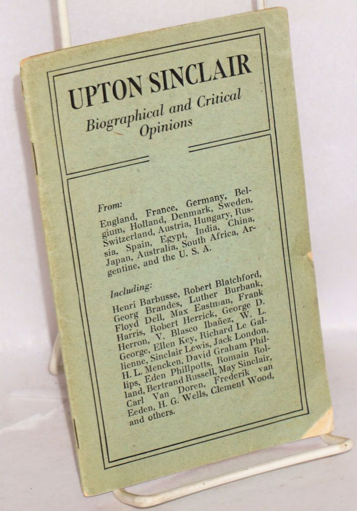 Upton Sinclair, biographical and critical opinions. Upton Sinclair.