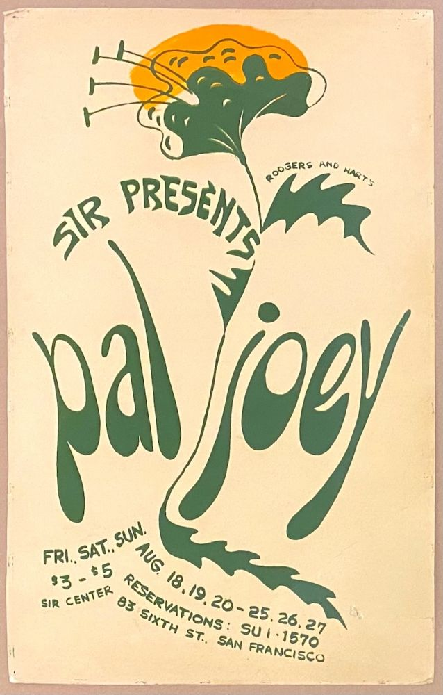 S.I.R. presents Rodgers & Hart's Pal Joey [poster] SIR Center, Fri-Sun, August 18-20 & 25-27