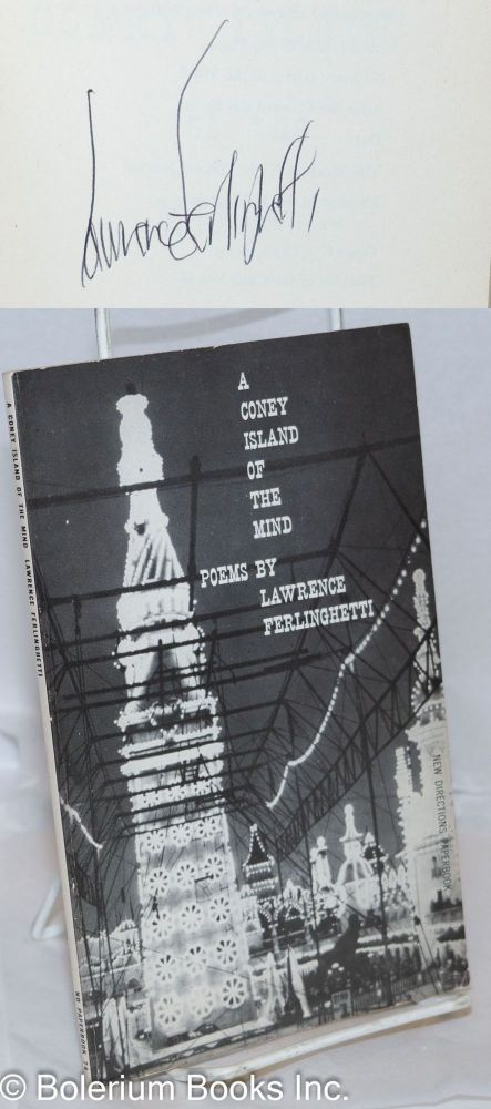 A Coney Island of the Mind: poems [signed reprint]. Lawrence Ferlinghetti.