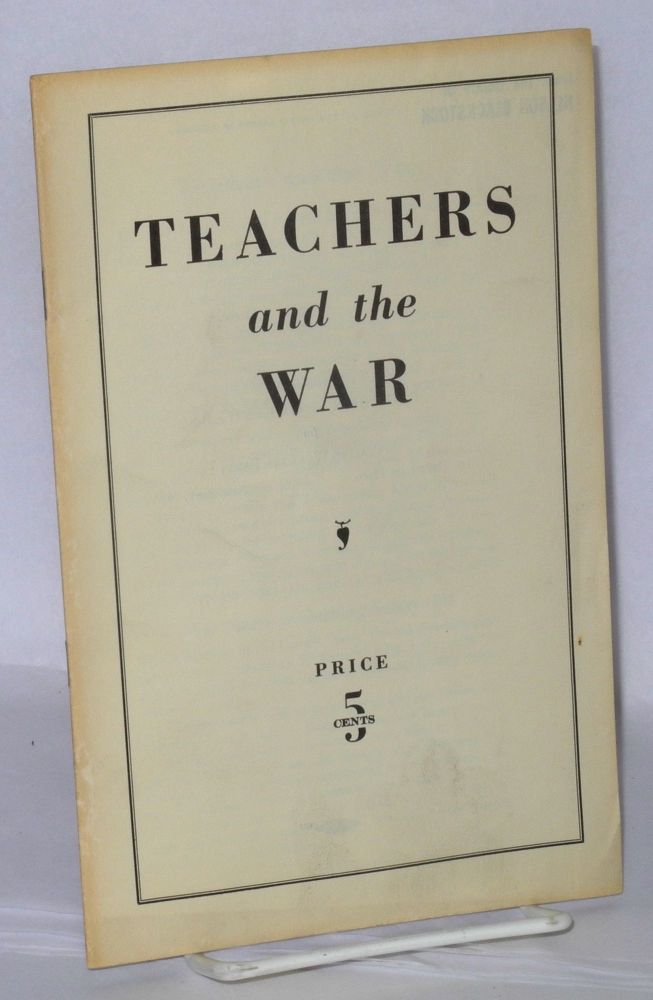 Teachers and the war. Socialist Workers Party.