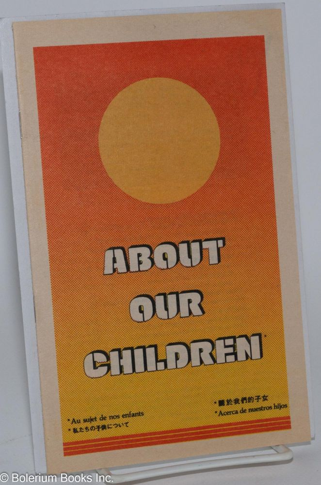 About our children. Federation of Parents, Friends of Lesbians and Gays.