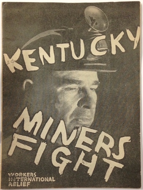Kentucky miners fight. Harry Gannes.