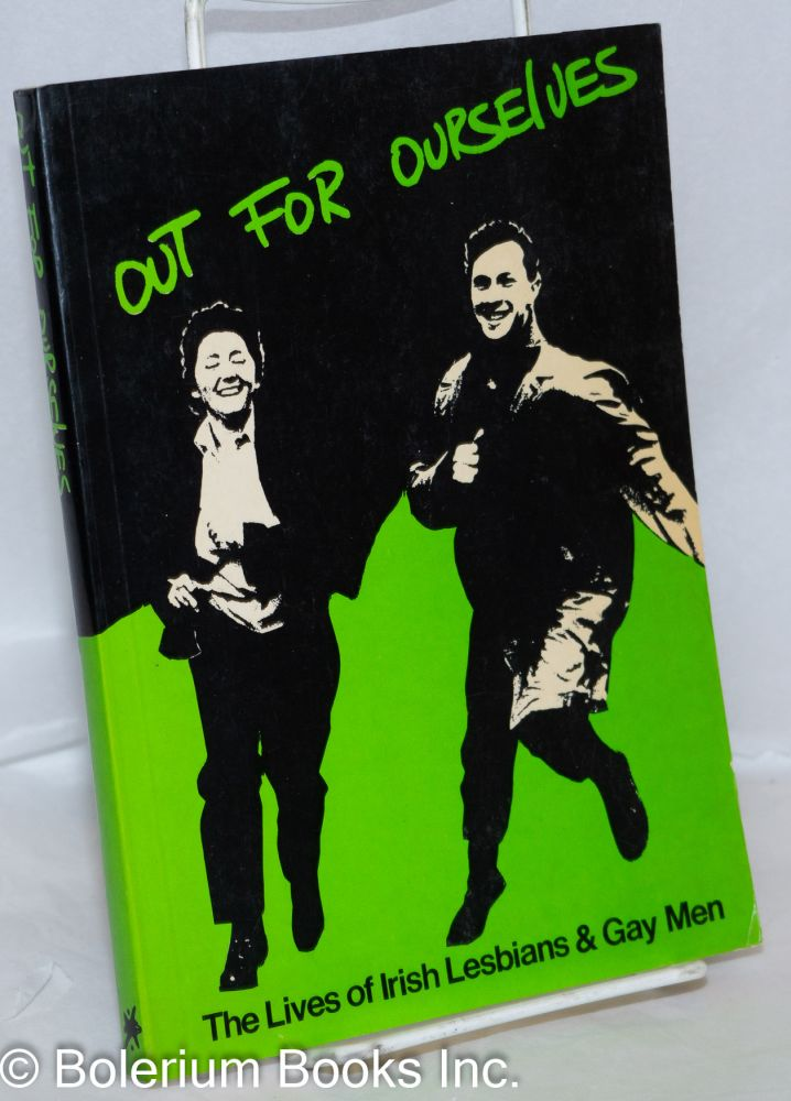 Out for ourselves; the lives of Irish lesbians & gay men
