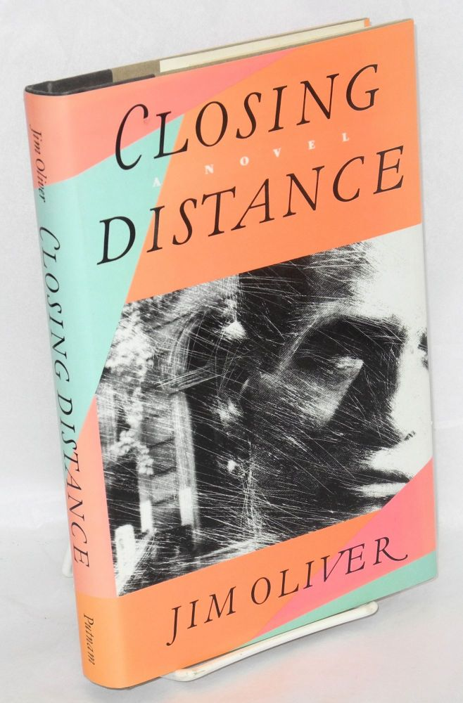 Closing distance. Jim Oliver.