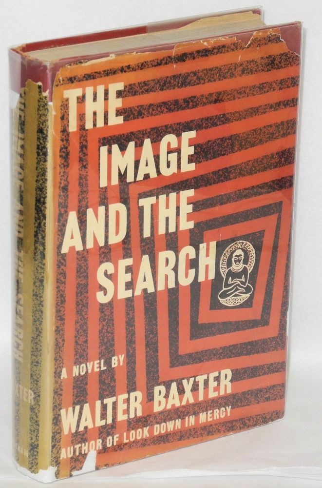 The image and the search; a novel. Walter Baxter.