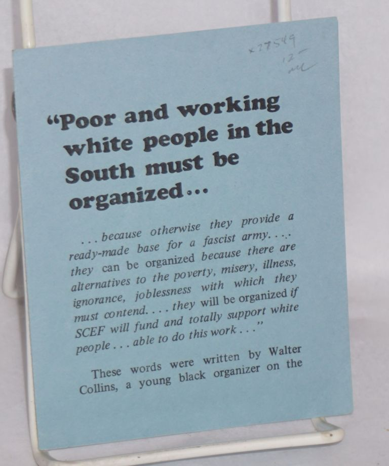 """""""Poor and working white people in the South must be organized ..."""""""
