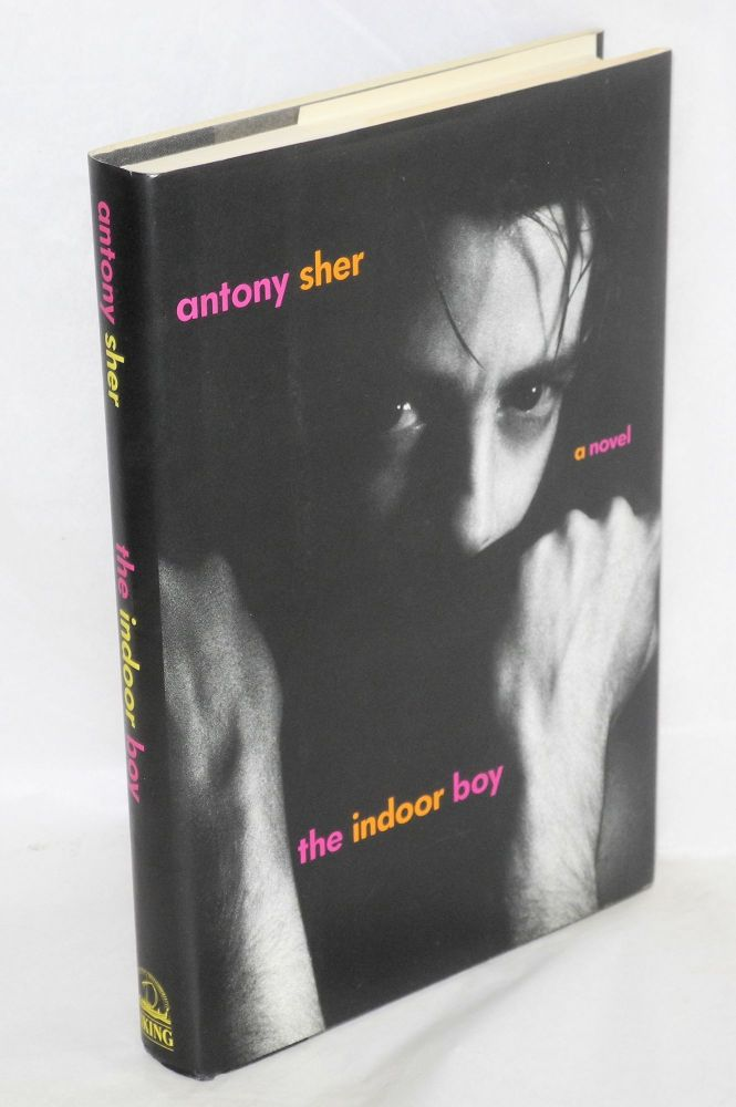 The indoor boy. Anthony Sher.
