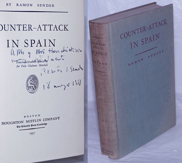 Counter-attack in Spain; translated from the Spanish by Sir Peter Chalmers Mitchell. Ramon Sender.