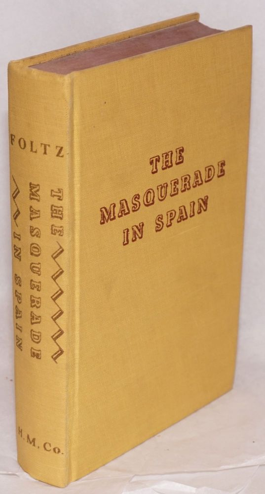 The masquerade in Spain. Charles Foltz, Jr.