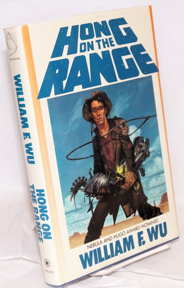 Hong on the range; illustrated by Phil Hale and Darrel Anderson and Richard Berry. William F. Wu.