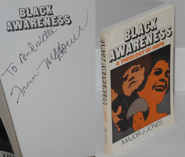 Black awareness; a theology of hope. Major J. Jones.