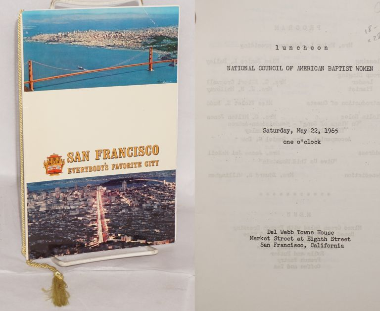 Luncheon; Saturday, May 22, 1965, one o'clock, Del Webb Towne House, Market Street at Eighth Street, San Francisco, California. National Council of American Baptist Women.