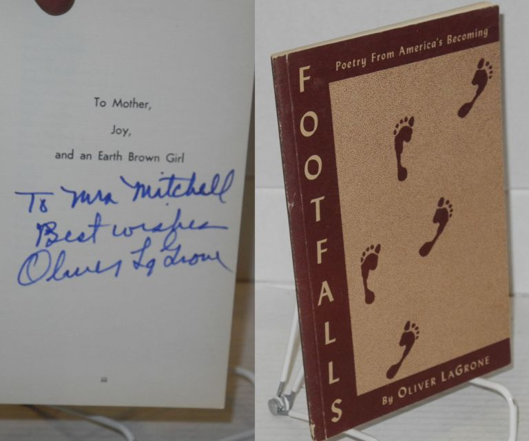 Footfalls; poetry from America's becoming. Oliver LaGrone, biographical, Yale Soifer, Hughie Lee-Smith.