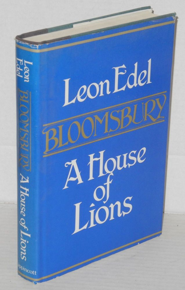 Bloomsbury; a house of lions. Leon Edel.