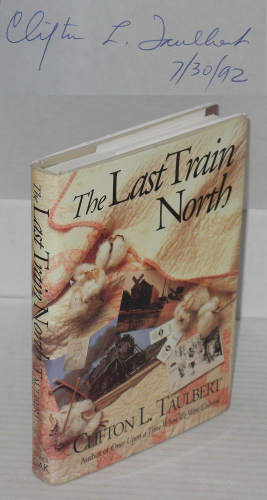The last train north. Clifton L. Taulbert.