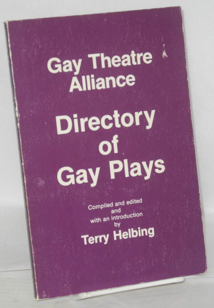 Gay Theatre Alliance directory of gay plays. Terry Helbing.