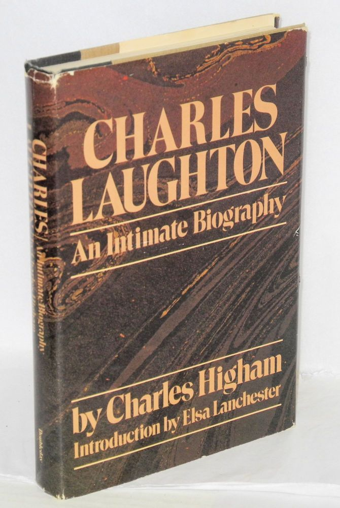 Charles Laughton; an intimate biography. Charles Higham, , Elsa Lanchester.