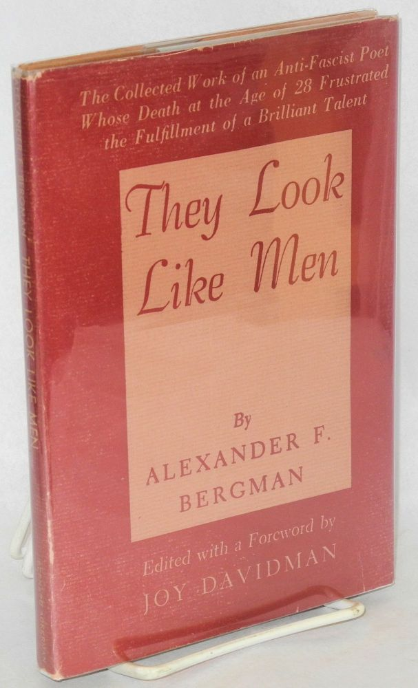 They look like men. Edited with a foreword by Joy Davidman, biographical note by S. Frankel. Alexander F. Bergman.