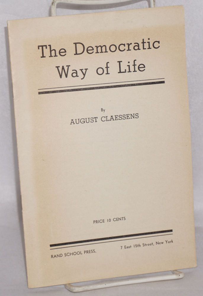 The democratic way of life. August Claessens.