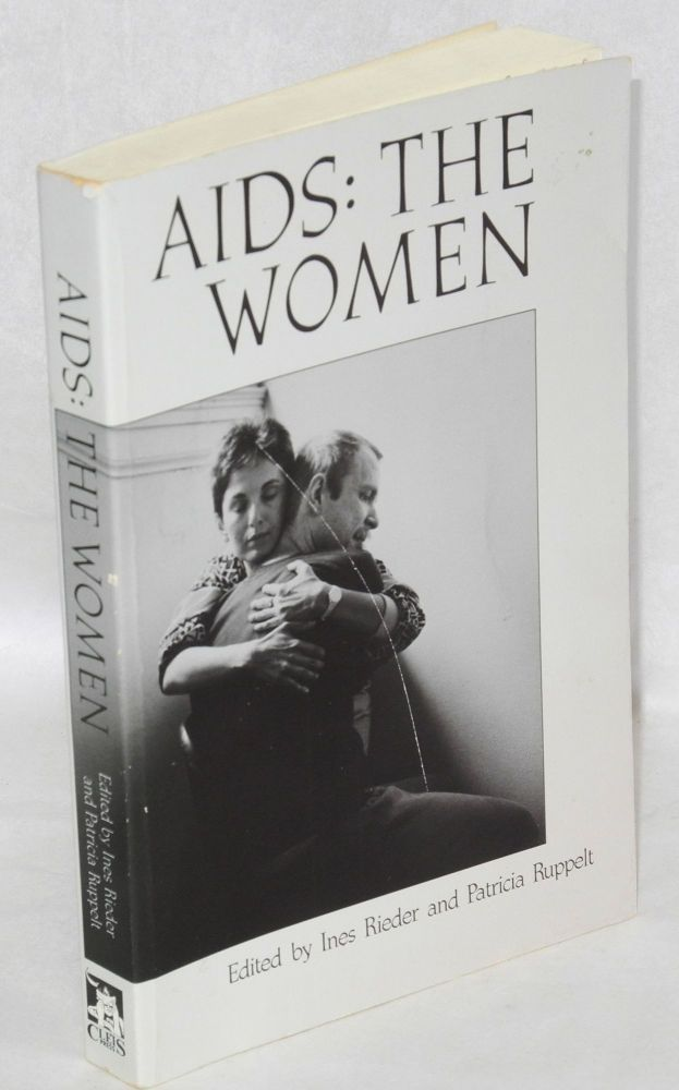 AIDS: the women. Ines Rieder, Patricia Ruppelt.