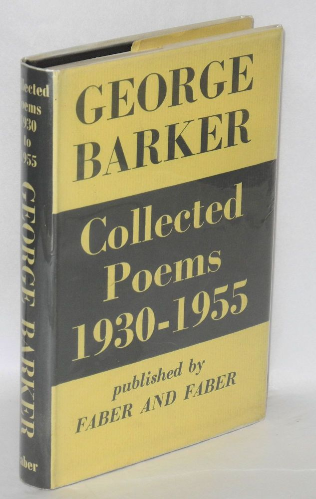 Collected Poems, 1930-1955. George Barker.
