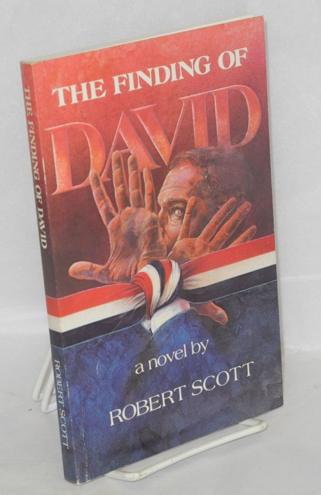 The finding of David; a novel. Robert Scott.