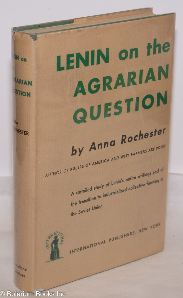 Lenin on the agrarian question. Anna Rochester.