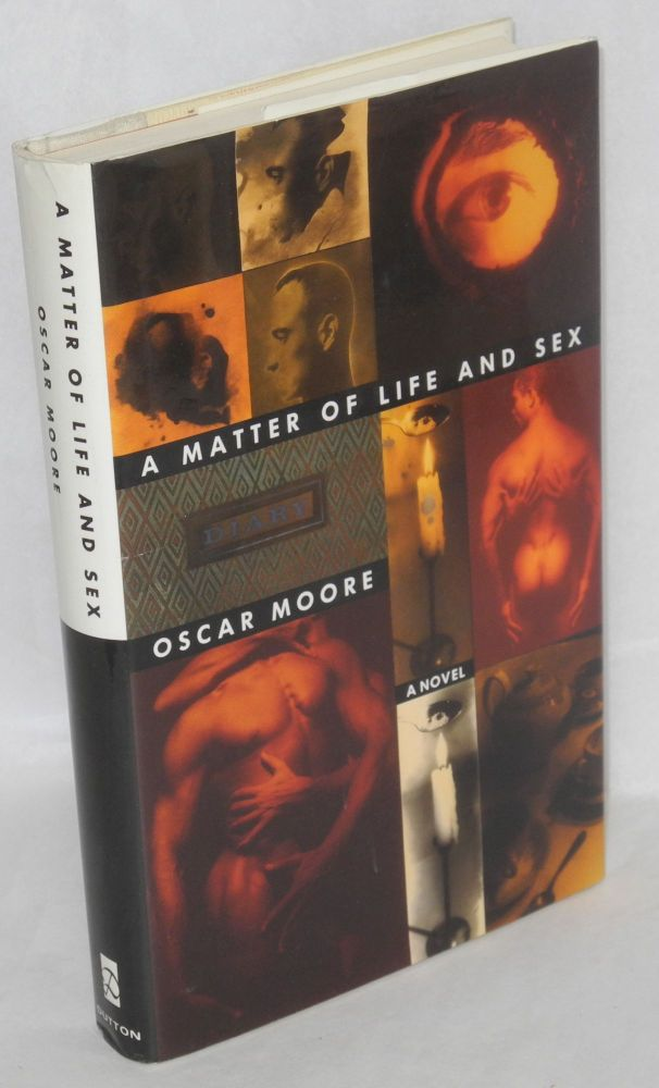 A matter of life and sex. Oscar Moore.