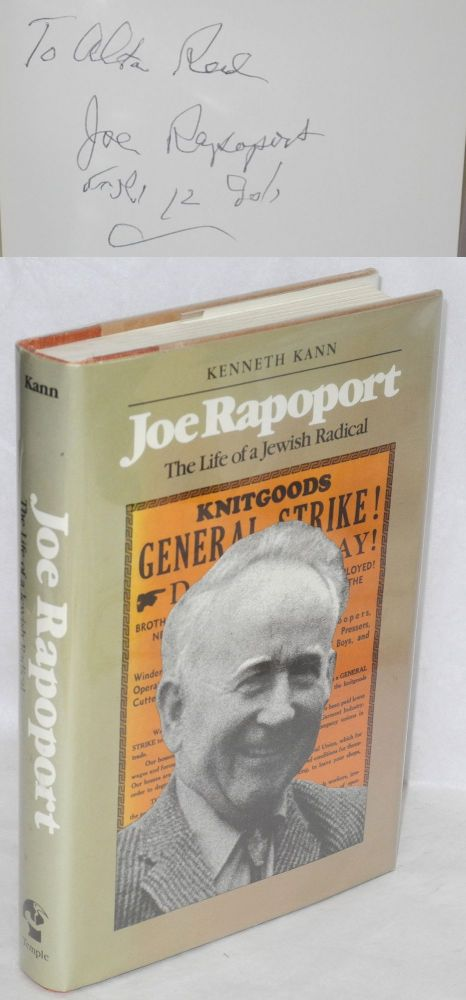 Joe Rapoport, the life of a Jewish radical. Kenneth Kann.