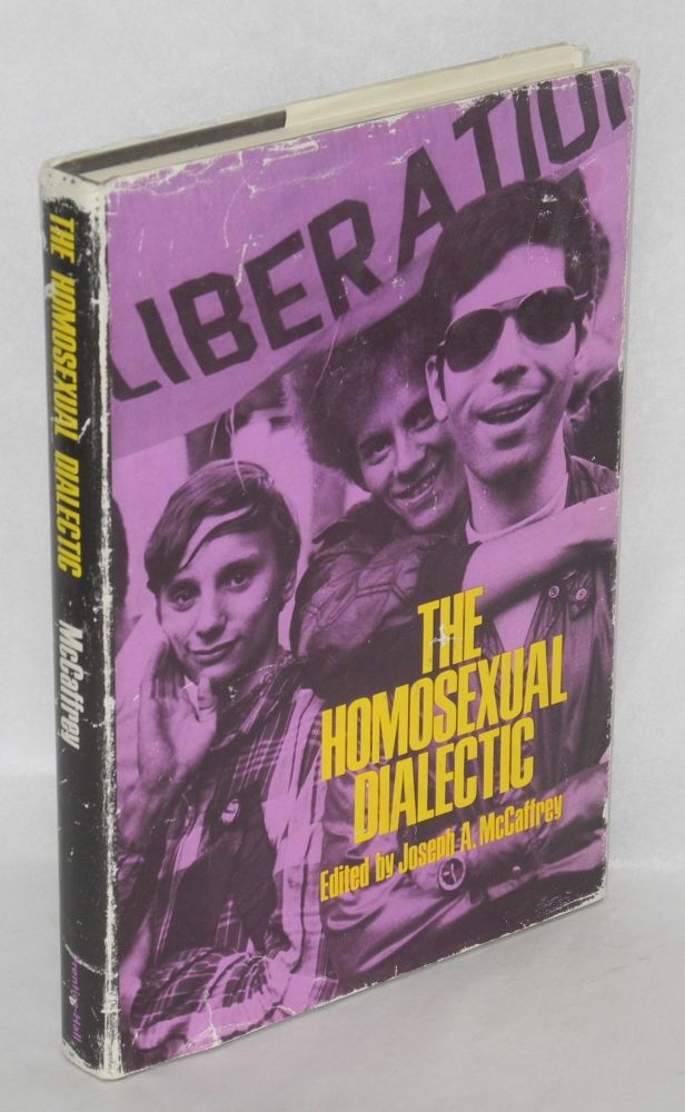 The homosexual dialectic. Joseph A. McCaffrey, , Huey Newton the special assistance of Suzanne M. Hartung, Paul Goodman.