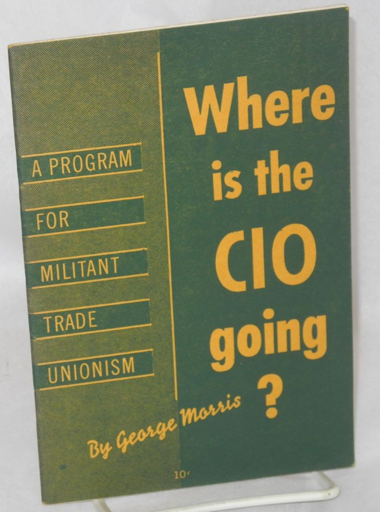 Where is the CIO going? George Morris.