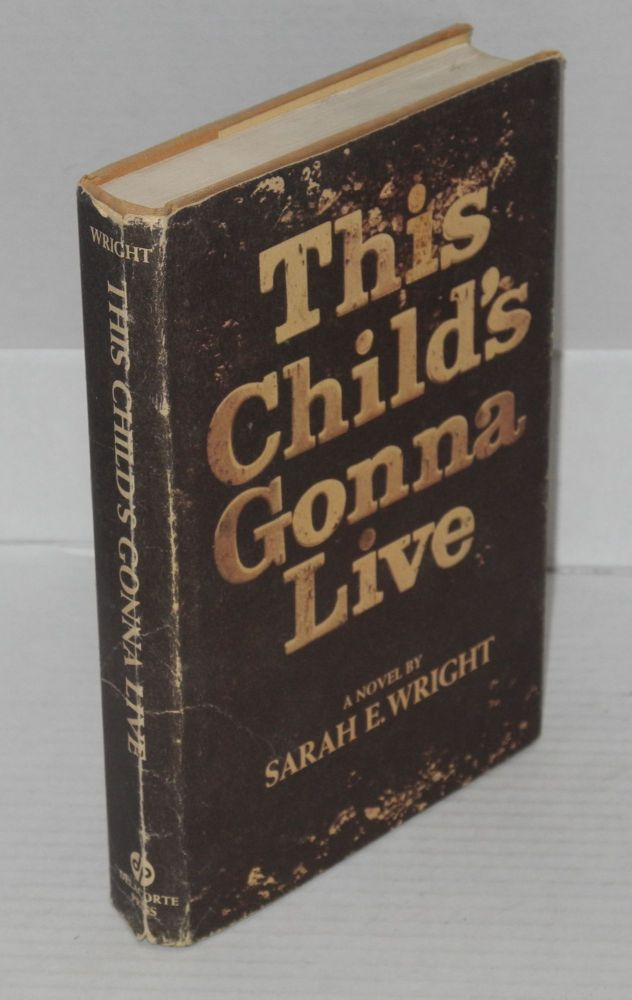 This child's gonna live. Sarah E. Wright.