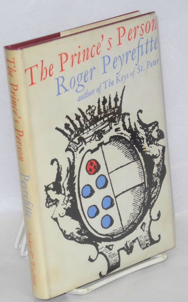 The prince's person. Roger Peyrefitte, , Peter Fryer.