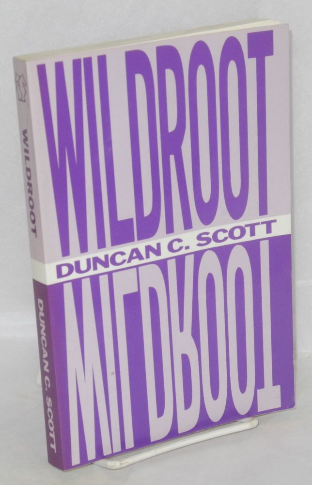 Wildroot. Duncan C. Scott.