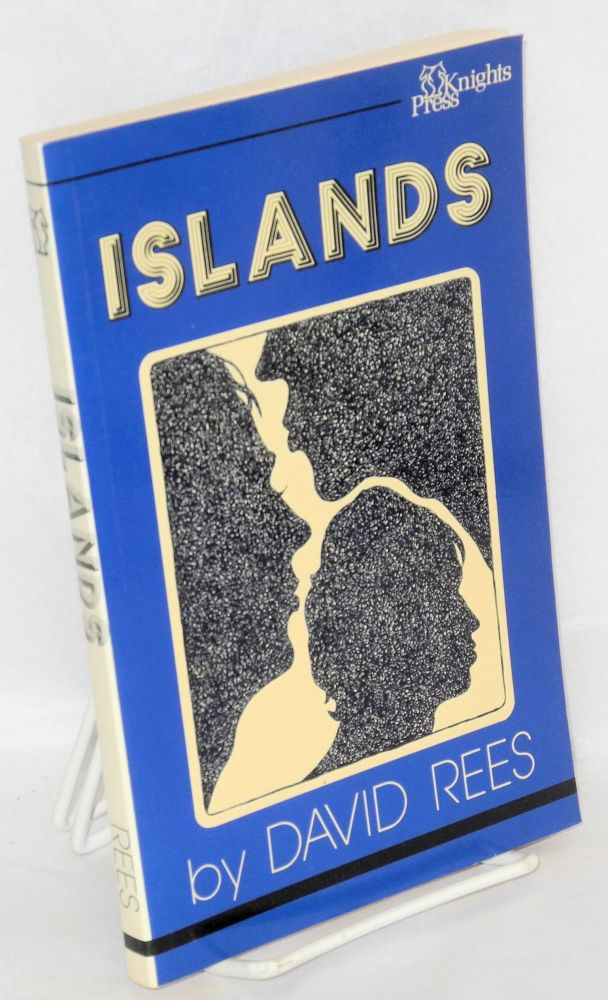 Islands; a collection of short stories. David Rees.