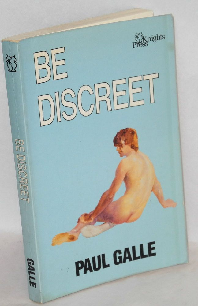 Be discreet. Paul Galle.
