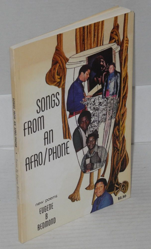 Songs from an Afro/phone; new poems. Eugene B. Redmond.