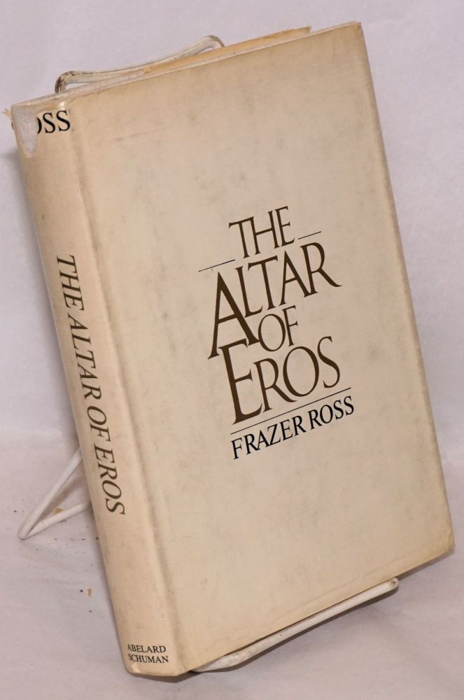 The Altar of Eros. Frazer Ross.