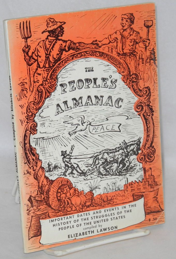 The people's almanac. Important dates and events in the history of the struggles of the people of the United States. [sub-title from cover]. Elizabeth Lawson, comp.