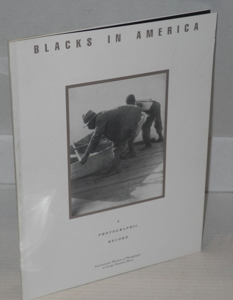 Blacks in America; a photographic record. Robert A. Mayer.