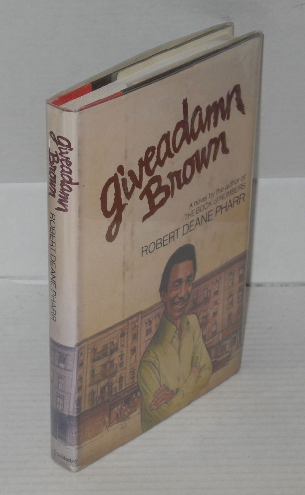 Giveadamn Brown. Robert Dean Pharr.
