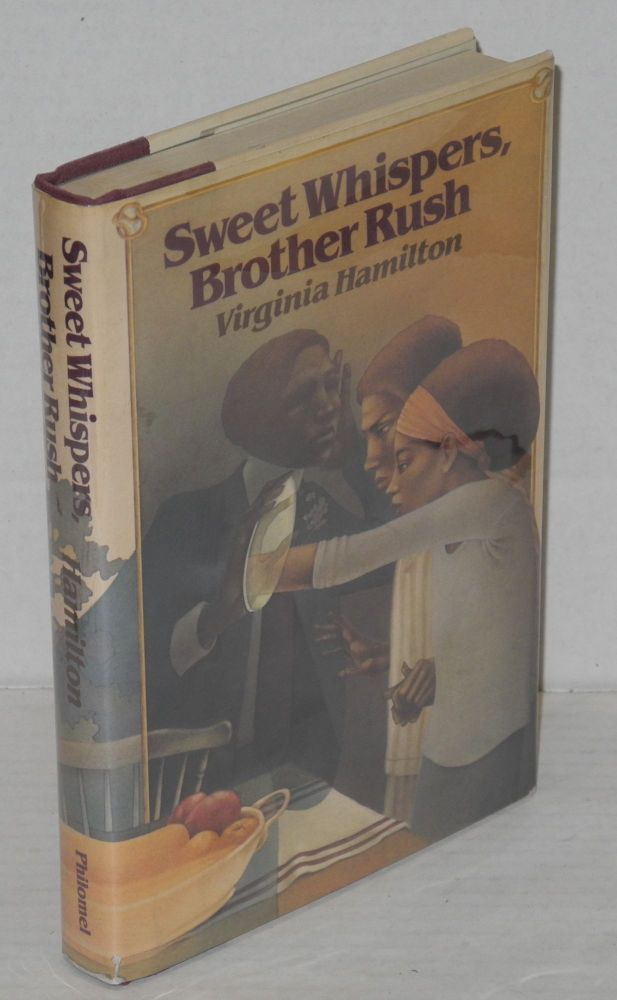 Sweet whispers, brother Rush. Virginia Hamilton.