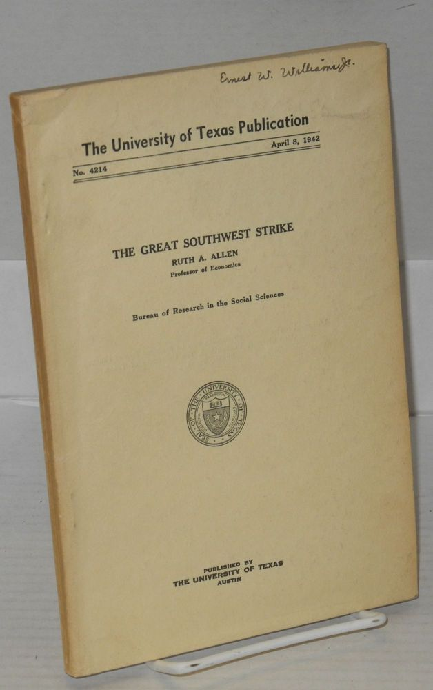 The great southwest strike. Ruth A. Allen.