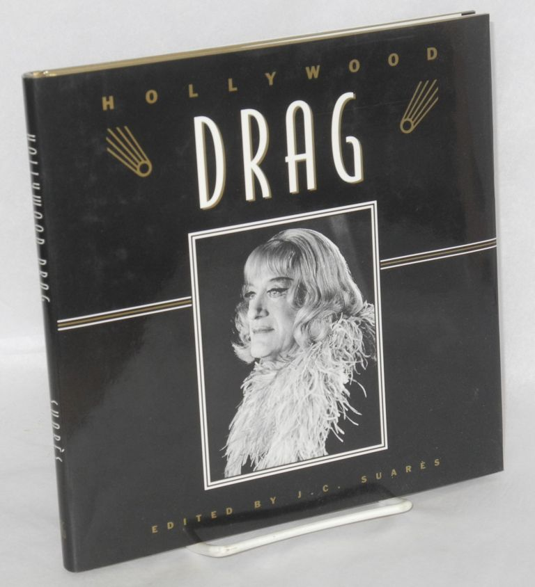 Hollywood Drag. J. C. Suarès.