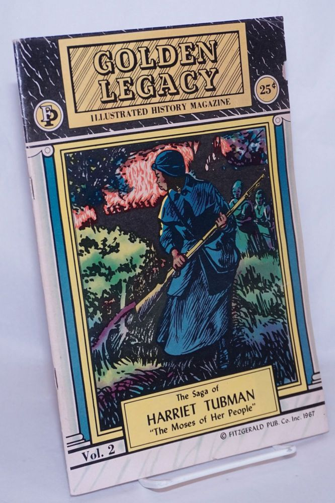 """The saga of Harriet Tubman; """"the Moses of her people"""" Harriet Tubman."""